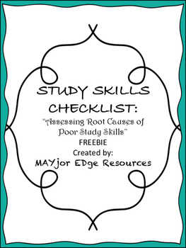 """Study Skills Checklist: """"Assessing Root Causes of Poor Stu"""