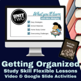 Study Skills: Getting Organized Distance Learning Flexible