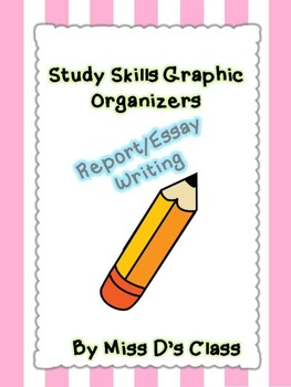 Study Skills Graphic Organizers: Essay Writing