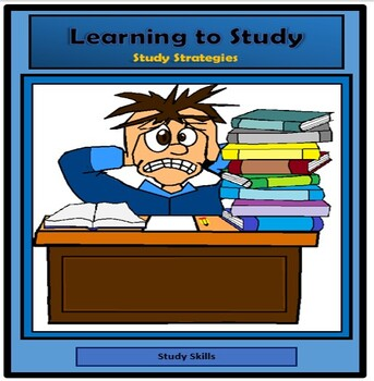 Study Skills, LEARNING TO STUDY, STUDY STRATEGIES, lesson