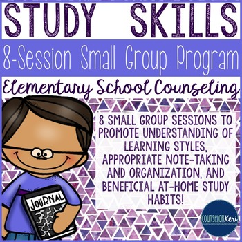 Study Skills Small Group Counseling Program - Elementary School