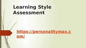 Study Smarter--Not Harder:  Learning Styles Assessment and Study Tips Slides
