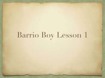 Study Sync's Barrio Boy Lesson 1