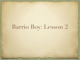 Study Sync's Barrio Boy Lesson 2