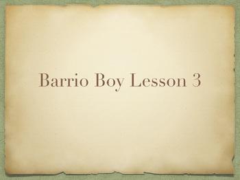 Study Sync's Barrio Boy Lesson 3