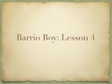 Study Sync's Barrio Boy Lesson 4