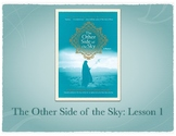 Study Sync's The Other Side of the Sky Lesson 1