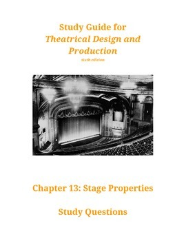 Study guide for CH13:of Theatrical Design and Production