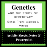 Study of Genetics and Heredity: Genes, Traits, Meiosis & Mitosis