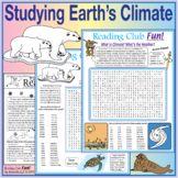 Studying Earth's Climate: Explore changing climate, animal survival