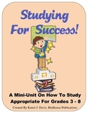 Studying For Success:  A Mini-Unit On How to Study, Teaching Study Skills