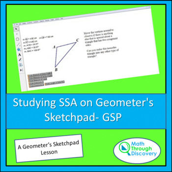 Geometry:  Studying SSA on Geometer's Sketchpad- GSP