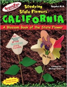 Studying State Flowers—CALIFORNIA: A Blossom Book of the State Flower