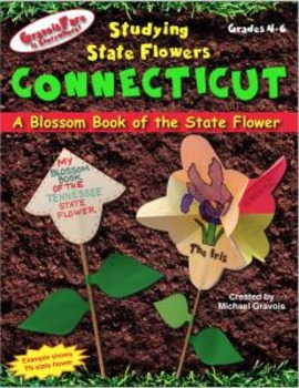 Studying State Flowers—CONNECTICUT: A Blossom Book of the State Flower