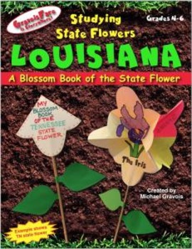 Studying State Flowers—LOUISIANA: A Blossom Book of the State Flower