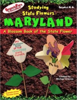 Studying State Flowers—MARYLAND: A Blossom Book of the State Flower