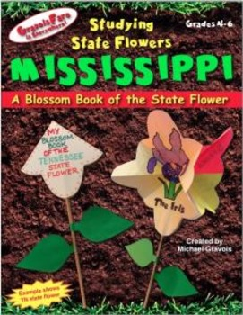 Studying State Flowers—MISSISSIPPI: A Blossom Book of the State Flower