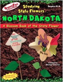 Studying State Flowers—NORTH DAKOTA: A Blossom Book of the