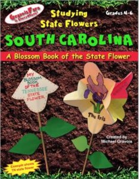 Studying State Flowers—SOUTH CAROLINA: A Blossom Book of the State Flower