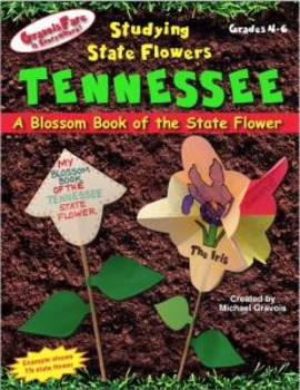 Studying State Flowers—TENNESSEE: A Blossom Book of the State Flower