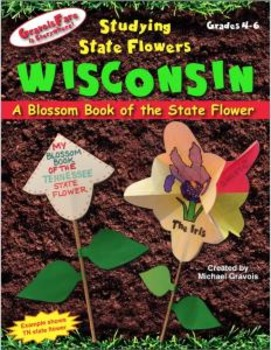 Studying State Flowers—WISCONSIN: A Blossom Book of the State Flower