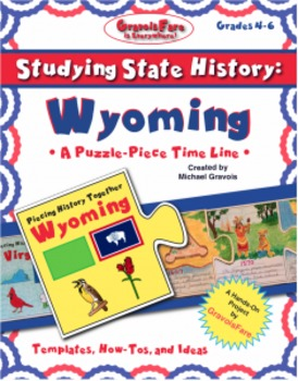 Studying State History: WYOMING-- A Puzzle-Piece Time Line by GravoisFare