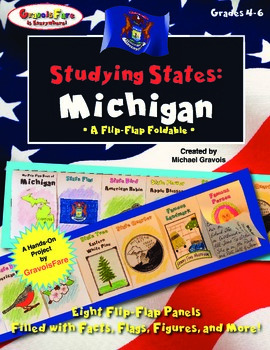 Studying States: Michigan—A Flip-Flap Foldable Filled with Facts, Flags, & More!