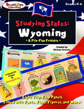 Studying States: Wyoming—A Flip-Flap Foldable Filled with Facts, Flags, & More!