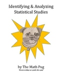 Identifying and Analyzing Statistical Studies