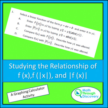 Studying the Relationship of f (x),f (|x|), and |f (x)|