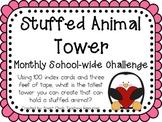 Stuffed Animal Tower ~ Monthly School-wide Science Challen