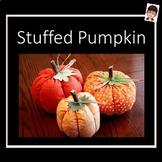 Stuffed Pumpkin Beginner Sewing Project Kit