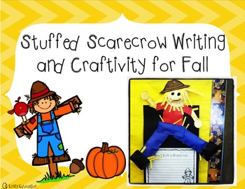 Stuffed Scarecrow Writing and Craftivity for Fall
