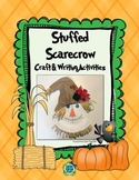 Stuffed Scarecrows Craft and Writing  Activities for Grades 1-3