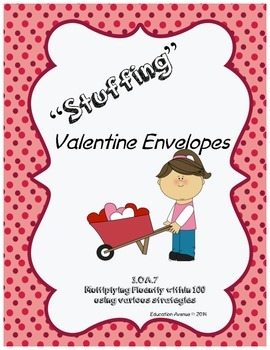 """Stuffing"" Valentines 3.OA.7"