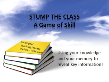 Stump the Class a Game for Review of Content