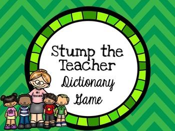 Stump the Teacher Dictionary Game