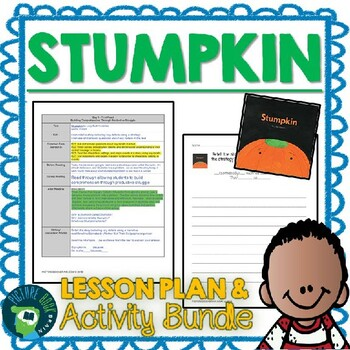Stumpkin by Lucy Ruth Cummins Lesson Plan and Google Activities
