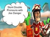 Stunt Double Pronouns!