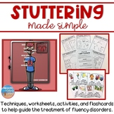 Stuttering Made Simple: activities & techniques for fluency therapy