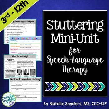 Stuttering Mini-Unit for Speech-Language Therapy