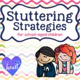 Stuttering Strategies for School Age Children