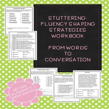 Stuttering Therapy- Fluency Shaping Strategies Workbook