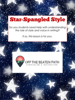 Style, Imagery, & Voice in Expression: Star-Spangled Style!
