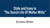 Style and Irony in The Secret Life of Walter Mitty