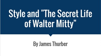 The Secret Life of Walter Mitty and Style