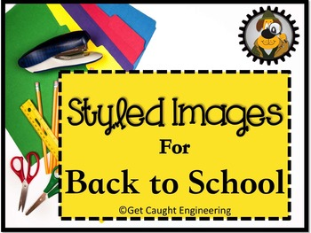 Styled Images for Back to School