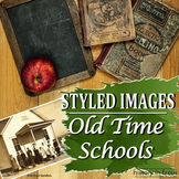 Styled Images Old Time Schools