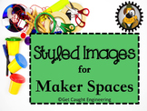 Styled Images for Maker Spaces