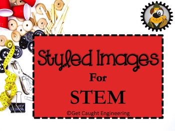 Styled Images for STEM
